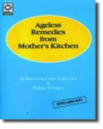 Ageless Remedies From Mother's Kitchen - Hanna Kroeger (Paperback) - Product Image