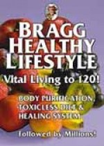 Bragg Healthy Lifestyle - Vital Living To 120 - Paul & Patricia Bragg (Paperback) - Product Image