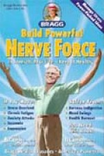 Build Powerful Nerve Force - Paul & Patricia Bragg (Paperback) - Product Image