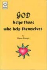 God Helps Those Who Help Themselves - Hanna Kroeger (Paperback) - Product Image