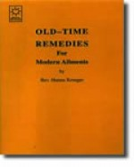 Old Time Remedies For Modern Ailments - Hanna Kroeger (Paperback) - Product Image