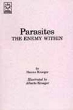 Parasites: The Enemy Within - Hanna Kroeger (Paperback) - Product Image